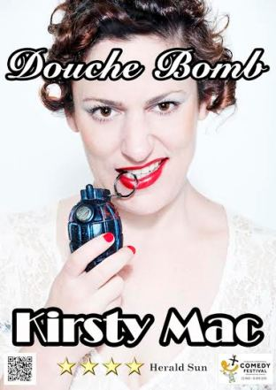 "Kirsty Mac (Preview of ""Douch Bomb"") www.facebook.com/MICF.kirstymac"